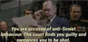 You are accused of anti-Soviet behaviour… Opinion meme template