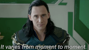 Loki 'It varies from moment to moment' Avengers meme template