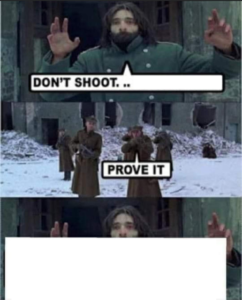Dont shoot Im (blank template) Opinion meme template