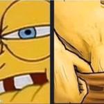 Spongebob pulling down pants Reaction meme template blank  NSFW, Spongebob, Pulling, Pants, Adoring, Admiring, Arousing