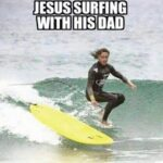 Christian Memes Christian, Surfs text: ova SIR HAIM ONU8ns snsr  Christian, Surfs