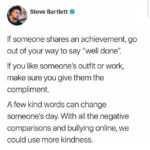 "Wholesome Memes Black, Even Smallest, Achievements Deserves Praise text: Steve Bartlett O If someone shares an achievement, go out of your way to say ""well done"". If you like someone"