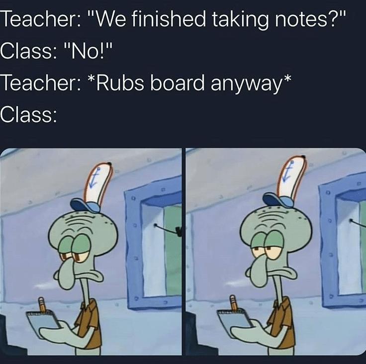 Spongebob, Professor, Grade, Thanks, Teacher Spongebob Memes Spongebob, Professor, Grade, Thanks, Teacher text: Teacher:
