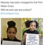 Water Memes Water, Flint, Michigan, Detroit, Obama, As text: o Mari Copeny @LittleMissFIint -w ltls been six years. Nobody has been charged for the Flint Water Crisis Will we ever see any justice? #FIintWaterCrisis FLINT Ml HAS BEEN WITHOUT CLEAN WATER SINCE APRIL 24 2014 MT been 5; nce 2±2019