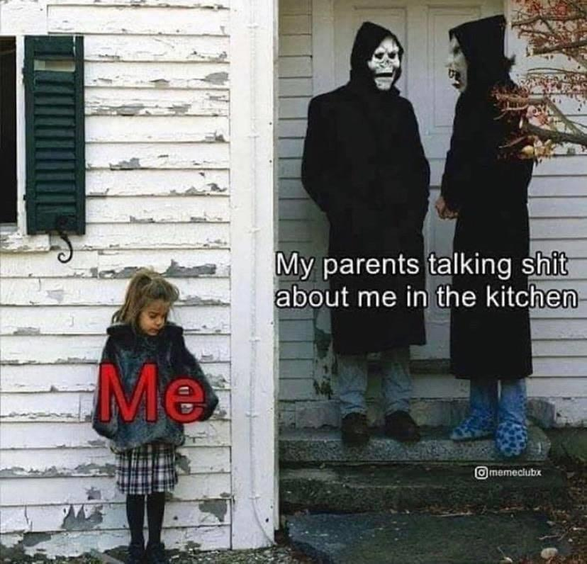 Depression, Brand New, Mom, God, Dad, Christ depression memes Depression, Brand New, Mom, God, Dad, Christ text: My parents talking shit about me in the kitchen @memeclubx