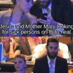 Christian Memes Christian, Mary, Jesus, Leto, Johansson, Jared Leto text: Jesus and Mother Mary looking for sjgk persons on f@uto heal SeeingJhat the post@avenlt been shared by 100 people so there