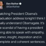 Political Memes Political, Trump, Obama, Dan Rather, American, Republicans text: Dan Rather @DanRather Watching President Obama