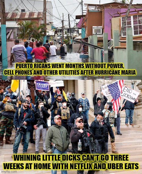 Political, Netflix, Americans, Trump, Puerto Rico, Michigan Political Memes Political, Netflix, Americans, Trump, Puerto Rico, Michigan text: PUERTO RICANS WENT MONTHS WITHOUT POWER, CELL PHONES AND OTHER UTILITIES AFTER HURRICANE MARIA WHINING LITTLE THREE WEEKS AT HOME WITH AND.UBER EATS