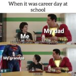 Wholesome Memes Cute, DC, Superman, Chuck, YouTube, Suspicious text: When it was career day at school MCdad parilllarlli I invited I Mfgrandpa HUH?!  Cute, DC, Superman, Chuck, YouTube, Suspicious