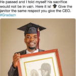 Wholesome Memes Black,  text: Anthony L. Brown Follow @typeA— Pops took a job as a janitor that allowed me to receive free tuition at Rutgers University. He passed and I told myself his sacrifice would not be in vain. Here it is! Give the janitor the same respect you give the CEO. #Gradszn  Black,