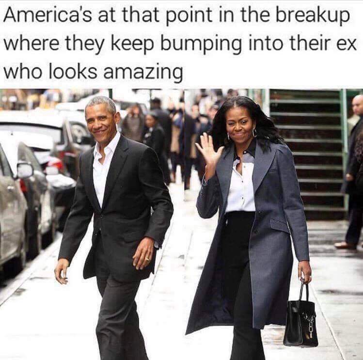 Political, Trump, Obama, Bush, Fwww, Russia Political Memes Political, Trump, Obama, Bush, Fwww, Russia text: America's at that point in the breakup where they keep bumping into their ex who looks amazing