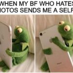 Wholesome Memes Wholesome memes, BF text: WHEN MY BF WHO HATES PHOTOS SENDS ME A SELFIE  Wholesome memes, BF