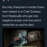 depression memes Depression, Ratatouille, Violet, Michelin, Vatel, Say Nothing text: Michelle Spies @spies_please the only character in media I have ever related to is Chef Gusteau from Ratatouille who got one negative review one time and it made him so sad he died and the biokenhearted chef dieg Pegtly afterwards,