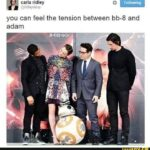 Star Wars Memes Sequel-memes, Adam, IFUNNY, Funny, BB, Abrams text: carla ridley @ridleydaisy Following you can feel the tension between bb-8 and adam