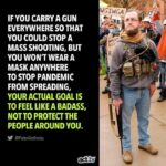 Political Memes Political, Bubbles, American, Trailer Park Boys, Mose, Guns text: IF YOU CARRY A GUN EVERYWHERE SO THAT YOU COULD STOP A MASS SHOOTING, BUT YOU WON