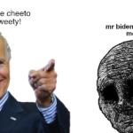 Political Memes Political, Joe text: I nicknamed the cheeto President Tweety! mr biden i am in crippling medical debt  Political, Joe