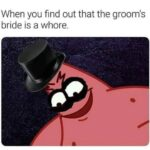 Spongebob Memes Spongebob,  text: When you find out that the groom