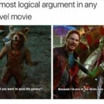 other memes Funny, Gamora, Quill, Thanos, FBI, Drax text: the most logical argument in any marvel movie  Funny, Gamora, Quill, Thanos, FBI, Drax