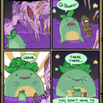 Comics Swords ~ questing with mom (from qwest sprout!), Qwest Sprout, Mom, DP text: WHO DARES -ro DISTURB MY REALM OF DREAMING? SWORDS LEAVE. CDXXI QQwee5 • THERE, THERE... YOU DON