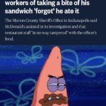 Spongebob Memes Spongebob,  text: U.S. NEWS Officer who accused McDonaldIs workers of taking a bite of his sandwich