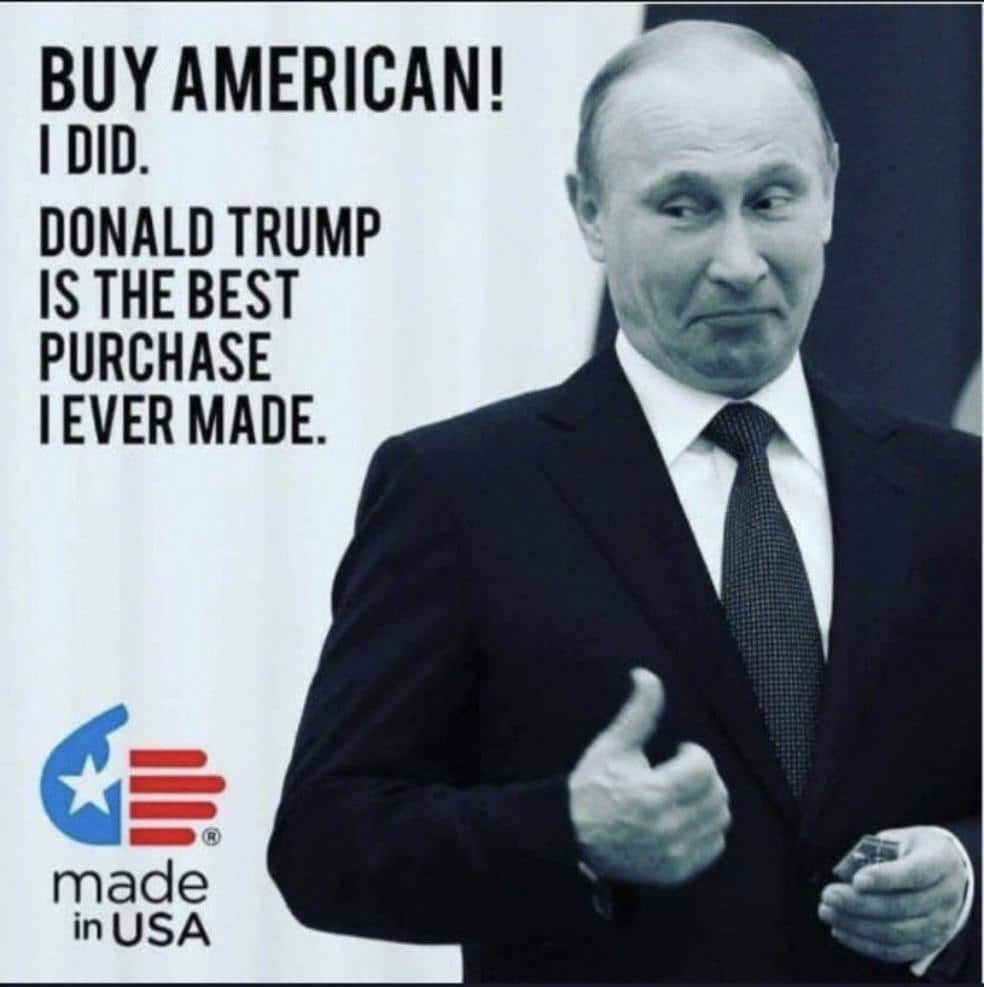 Political, Trump, Putin, American, Russia, George Carlin Political Memes Political, Trump, Putin, American, Russia, George Carlin text: BUY AMERICAN! I DID. DONALD TRUMP IS THE BEST PURCHASE I EVER MADE. made in USA