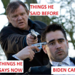 Political Memes Political,  text: HINGS HE SAID BEFORE THINGS HE NOW BIDEN CAMPAIGN  Political,