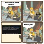 """Dank Memes Dank, Dank, Edgy, Detroit text: I miss actual dank memes Fuck you DankMemesMods • 5m • The Meme Cartel Thank you for submitting to r/dankmemes. Unfortunately, your submission has been removed for the following reason(s): That meme is way too edgy! wew lad sup """" GOODBæconlCS.com  Dank, Dank, Edgy, Detroit"""