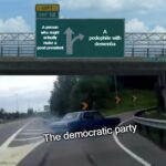 Political Memes Political, Bernie, Biden text: 12 A persm mi.*lt goM1 presk1eM peü)ptile The democratic party imgfiipcom  Political, Bernie, Biden
