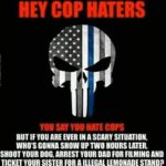 Political Memes Political, Punisher, The Punisher, Cops, Constitution, American text: COP HATERS you COPS BUT IF YOU ARE EVER IN A SCARY SITUATION, WHO