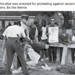 Political Memes Political, Biden, PresidentialRaceMemes, George Floyd text: You know who else was arrested for protesting against racism? Bernie Sanders. Be like Bernie.  Political, Biden, PresidentialRaceMemes, George Floyd