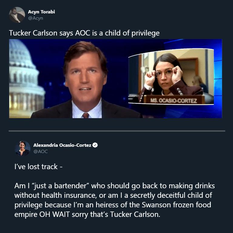 Political, AOC, Tucker, Trump, Carlson, OC Political Memes Political, AOC, Tucker, Trump, Carlson, OC text: Acyn Torabi @Acyn Alexandria Ocasio-Cortez @AOC I've lost track - Am I