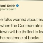 Political Memes Political, Wikipedia, Ganz text: Jamil Smith @JamilSmith All these folks worried about erasing history when the Confederate statues come down will be thrilled to learn about the existence of books.  Political, Wikipedia, Ganz