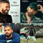 cringe memes Cringe, Eminem text: Euhm.. Hey Eminem! Tell me a joke.. You Hmm.. p career  Cringe, Eminem