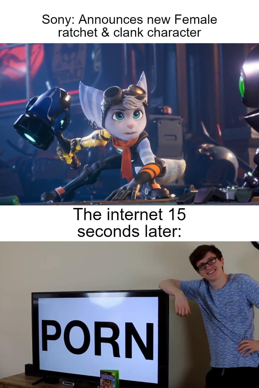 Dank, Scott, Internet, Woz, Porn, Lombax other memes Dank, Scott, Internet, Woz, Porn, Lombax text: Sony: Announces new Female ratchet & clank character The internet 15 seconds later: PORN