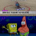"Spongebob Memes Spongebob, Spongebob text: WhatTthewthought WHATS THE 814? coWw CREATES ""THE BEACH RING"" TO KEEP SOCIAL What-they•ctuallwinvented  Spongebob, Spongebob"