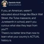 Black Twitter Memes Tweets, American, WWII, Japanese Americans, Japanese, Booker text: Danielle Nicki @DanielleNicki If you, an American, weren
