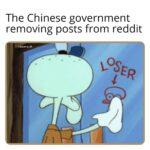 Spongebob Memes Spongebob, China text: The Chinese government removing posts from reddit åfkarvina_42 2  Spongebob, China