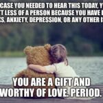 Wholesome Memes Wholesome memes, Hope text: IN CASE YOU NEEDED TO HEAR THIS TODAY, YOU AREN