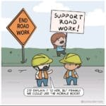 Wholesome Memes Wholesome memes, Uh, XDgHj8, Shoulder Work, Road, End Road Work text: END ROAD WORK SUPPORT ROAD WORK! I
