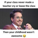 cringe memes Cringe, RDJ, Kids, Robert Downey Jr, Mrs, South Asian text: If your class never made a teacher cry or leave the class Then your childhood wasn