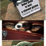 other memes Funny, Gizmo, Yoda, Gremlins, Baby Yoda, Mom text:  Funny, Gizmo, Yoda, Gremlins, Baby Yoda, Mom