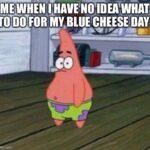 Spongebob Memes Spongebob,  text: ZMEWHEN (HAVENO