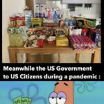 Spongebob Memes Spongebob,  text: Today the South Korean government delivered all this for our 14 days of quarantine Meanwhile the US Government to US Citizens during a pandemic :  Spongebob,