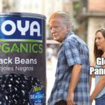 Political Memes Political, Goya, Trump, Ivanka, Skinny Trump, Negros text: ORGANICS Black Beans Frijoles Negros SEASALT. Pandeinic  Political, Goya, Trump, Ivanka, Skinny Trump, Negros