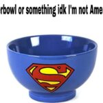 other memes Funny, American, Super Bowl, Americans, America, Superman text: Superbowl or something idk I