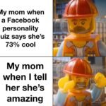 Wholesome Memes Wholesome memes,  text: My mom when a Facebook personality quiz says she