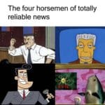 Spongebob Memes Spongebob, Spider-Man, Gary Gnu, Realistic Fish Head, Perd Hapley, Perd text: The four horsemen of totally reliable news 00  Spongebob, Spider-Man, Gary Gnu, Realistic Fish Head, Perd Hapley, Perd
