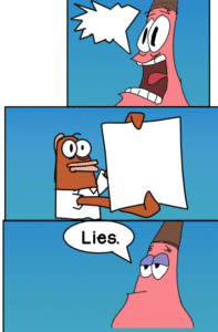 Patrick denies the truth Opinion meme template