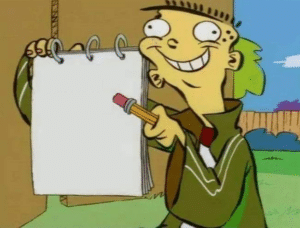 Ed pointing to notepad Opinion meme template