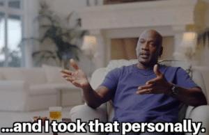 Michael Jordan I took that personally Black Twitter meme template